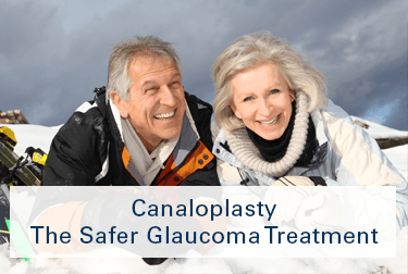 Canaloplasty The Safer Glaucoma Treatment